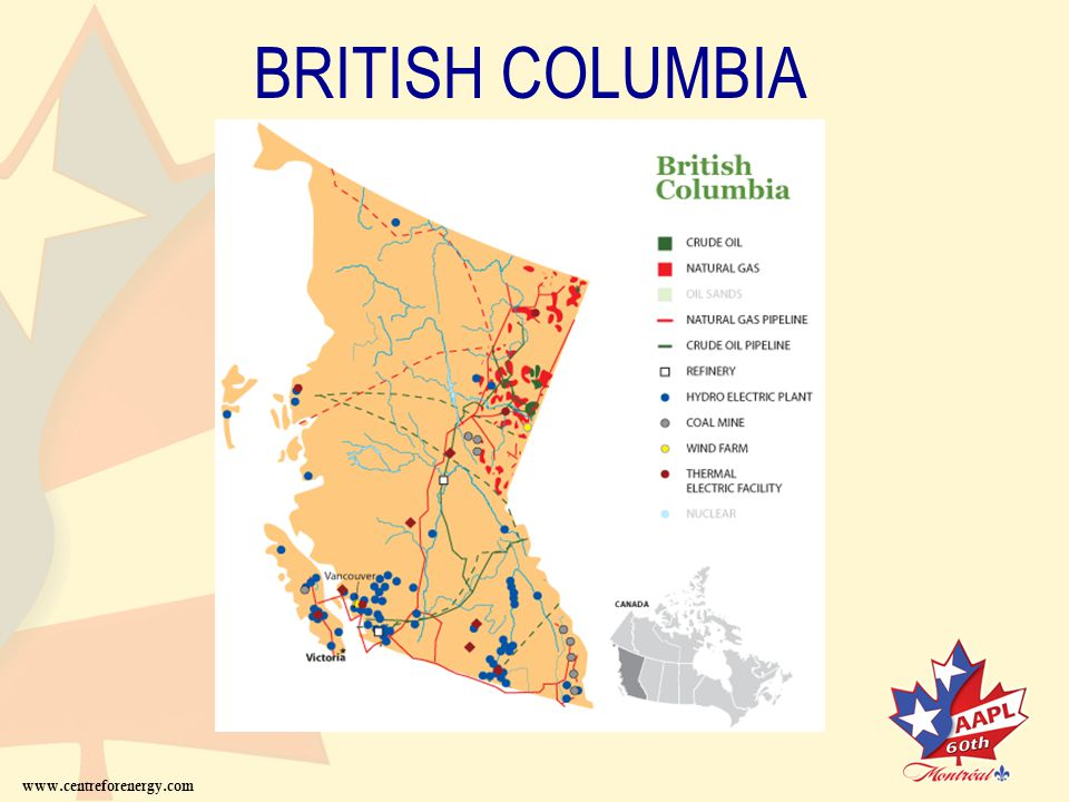 BRITISH COLUMBIA www.centreforenergy.com