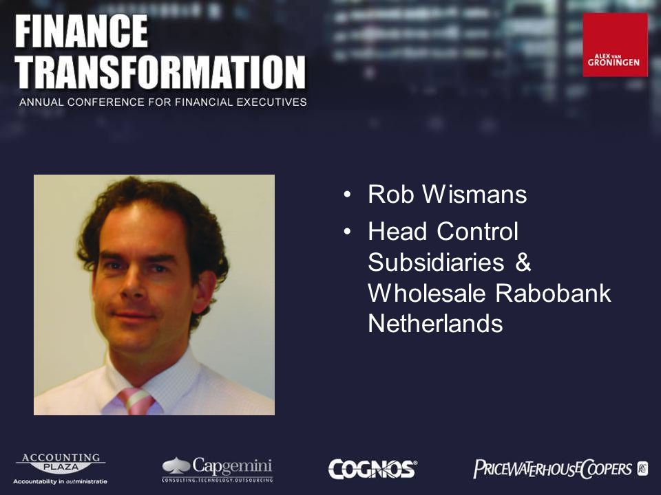 Rob Wismans Head Control Subsidiaries & Wholesale Rabobank Netherlands