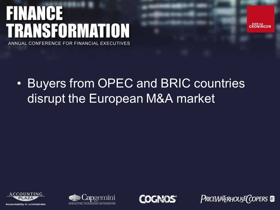 Buyers from OPEC and BRIC countries disrupt the European M&A market
