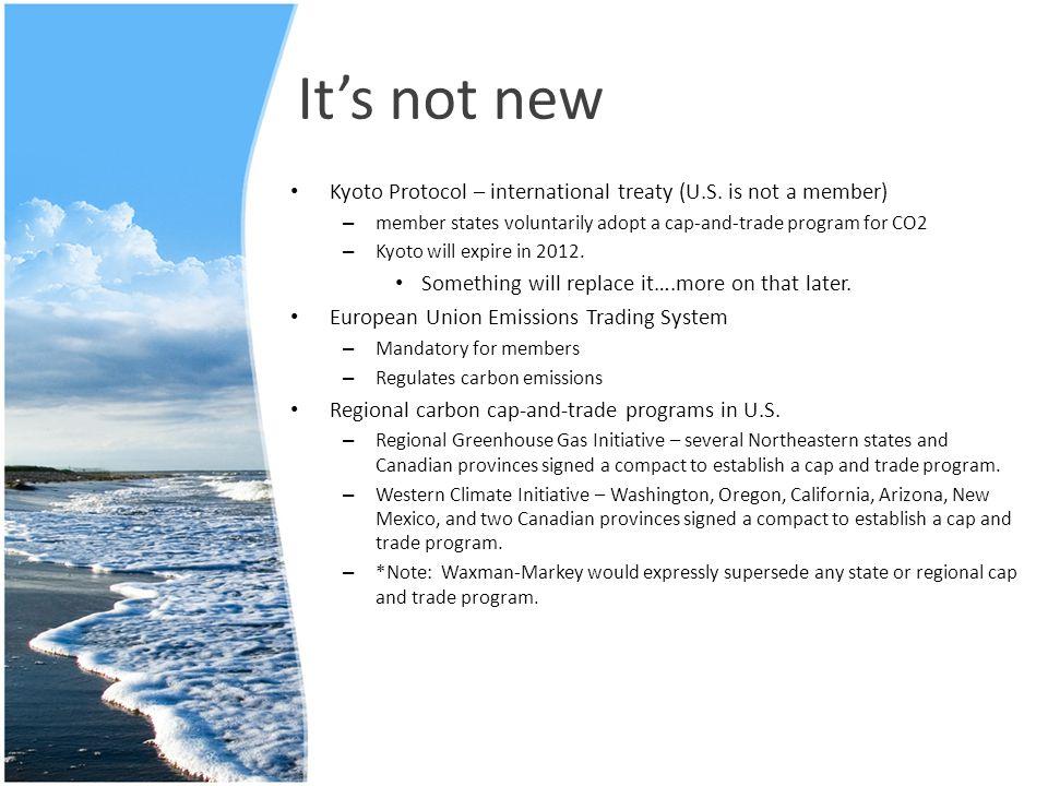 It's not new Kyoto Protocol – international treaty (U.S.