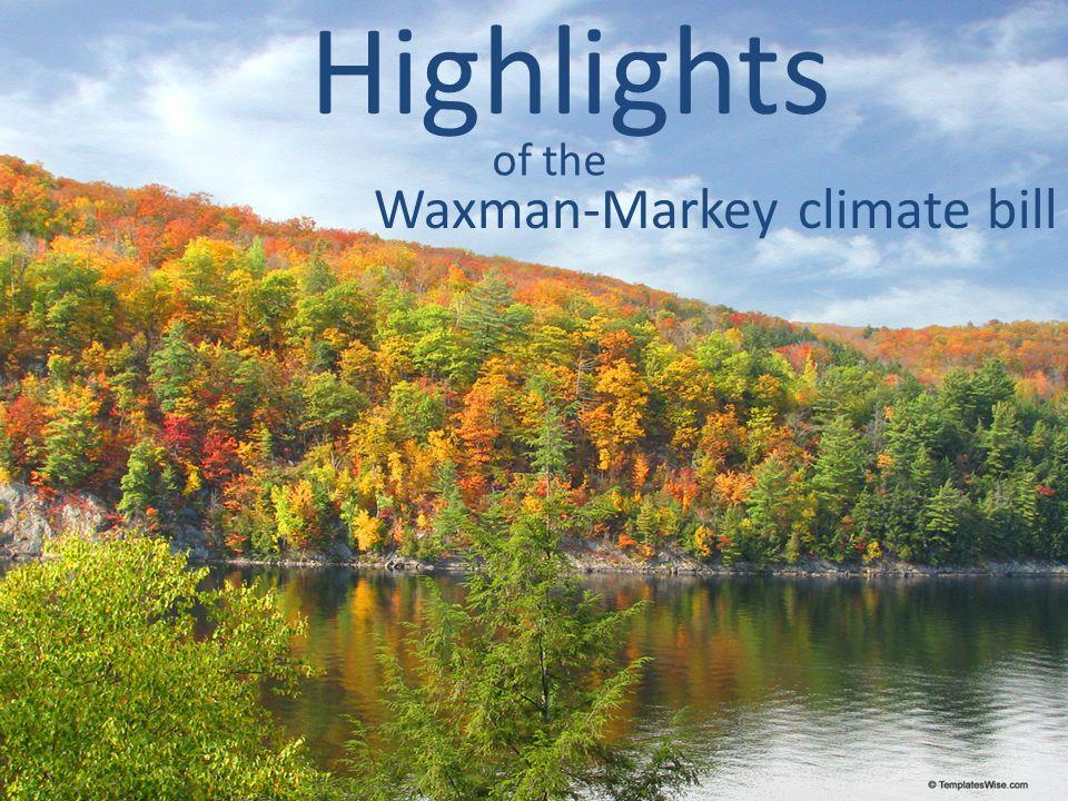 Highlights of the Waxman-Markey climate bill