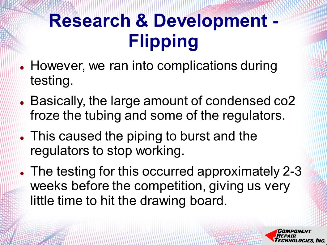 Research & Development - Flipping However, we ran into complications during testing.