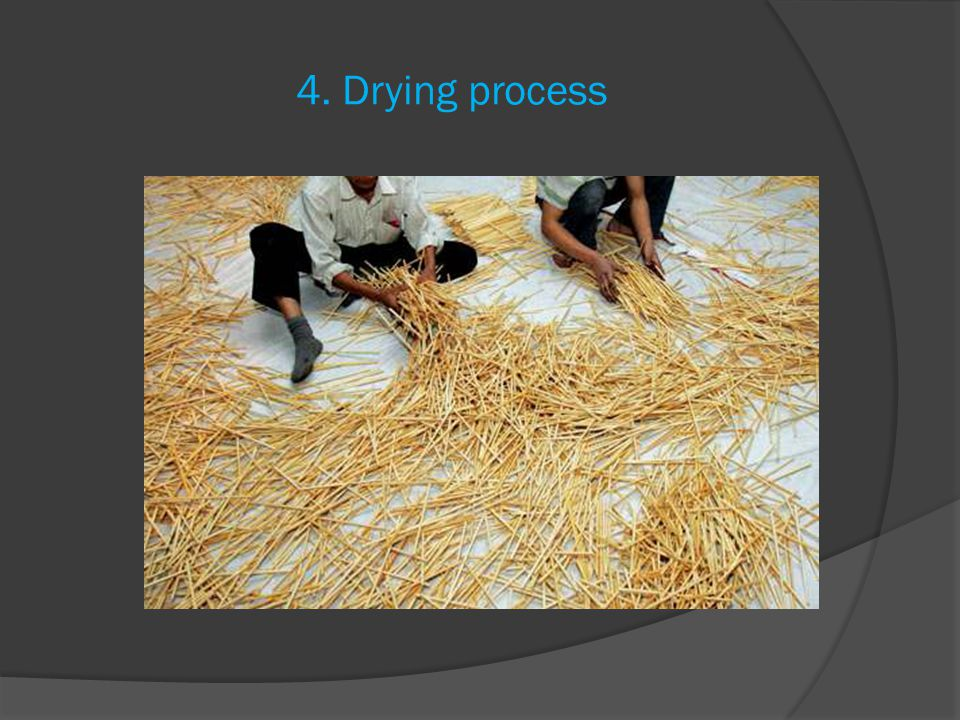 4. Drying process