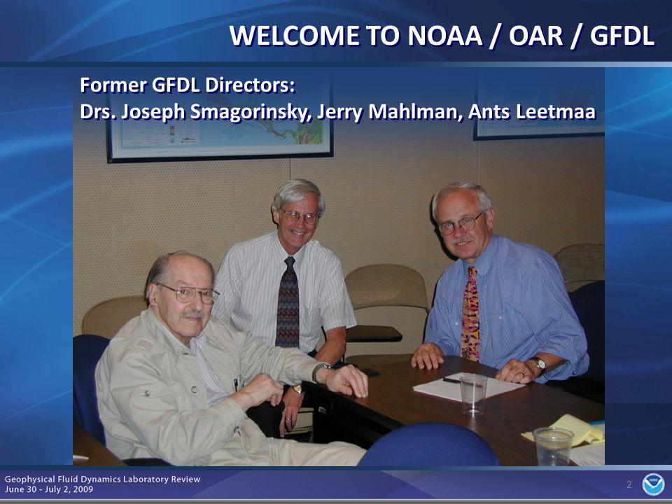 2 Former GFDL Directors: Drs.