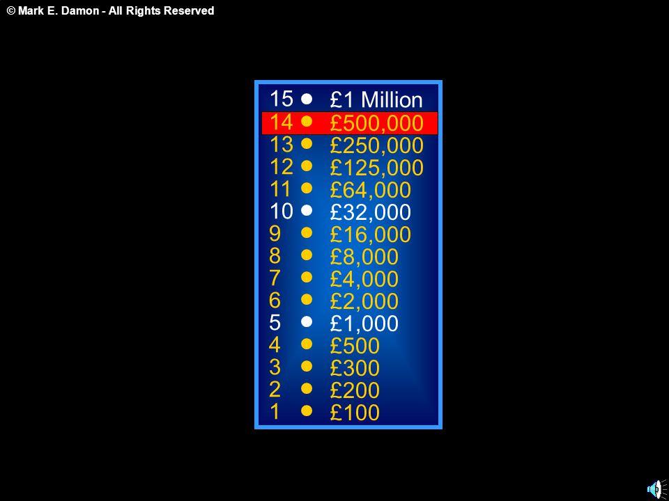 © Mark E. Damon - All Rights Reserved A: Bronchioli C: Gaseous Exchange B: Alveoli D: Capillaires 50:50 15 14 13 12 11 10 9 8 7 6 5 4 3 2 1 £1 Million