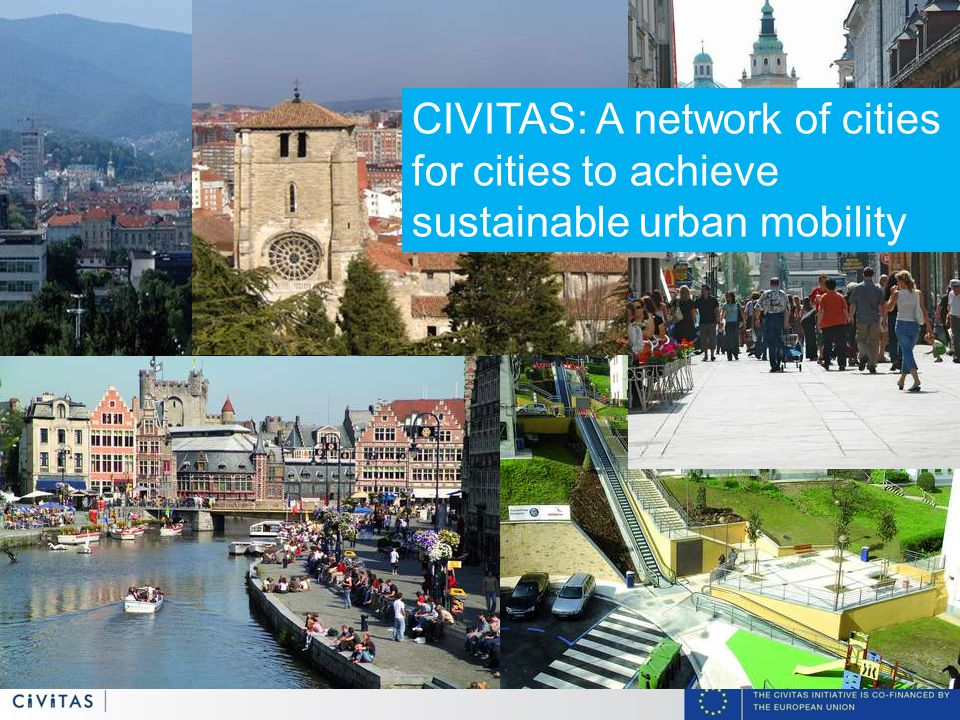 5 CIVITAS: A network of cities for cities to achieve sustainable urban mobility