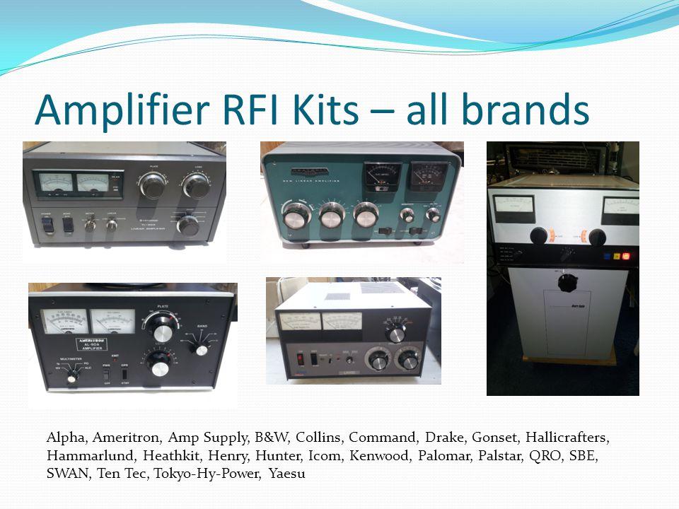 Amplifier RFI Kits – all brands Alpha, Ameritron, Amp Supply, B&W, Collins, Command, Drake, Gonset, Hallicrafters, Hammarlund, Heathkit, Henry, Hunter