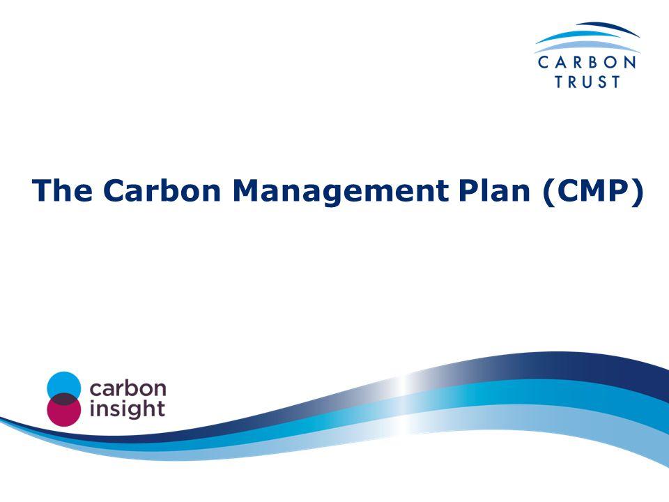 The Carbon Management Plan (CMP)