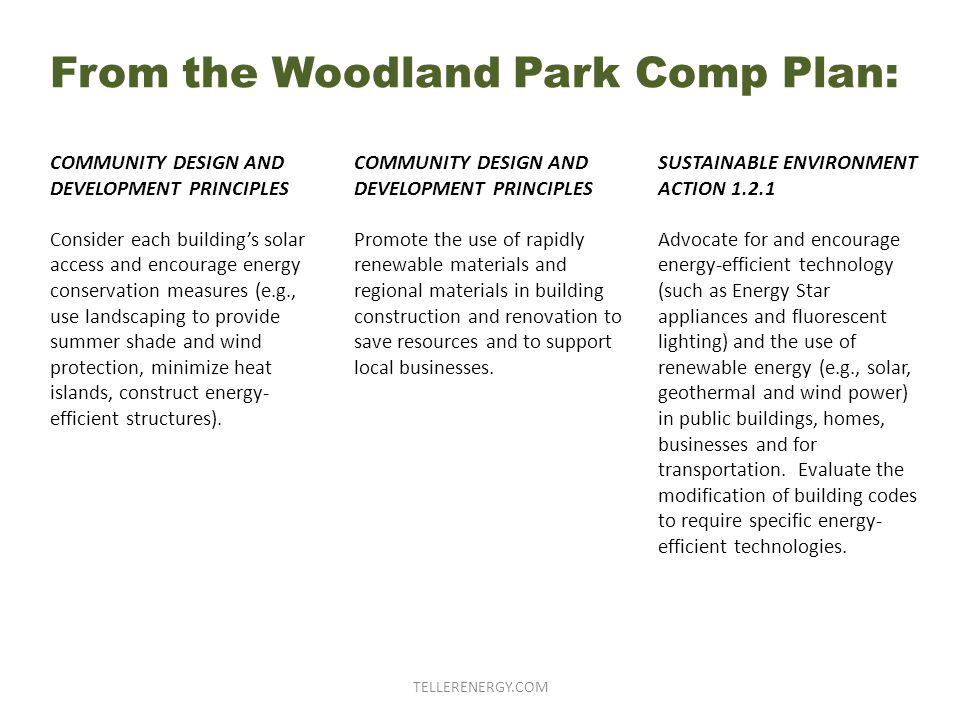 COMMUNITY DESIGN AND DEVELOPMENT PRINCIPLES Consider each building's solar access and encourage energy conservation measures (e.g., use landscaping to