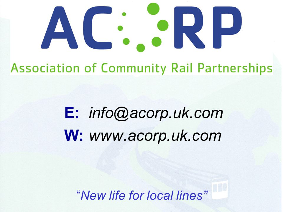 E: info@acorp.uk.com W: www.acorp.uk.com New life for local lines