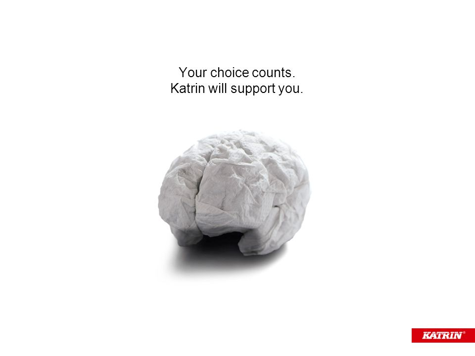 Your choice counts. Katrin will support you.