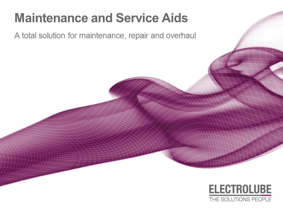 Maintenance and Service Aids A total solution for maintenance, repair and overhaul