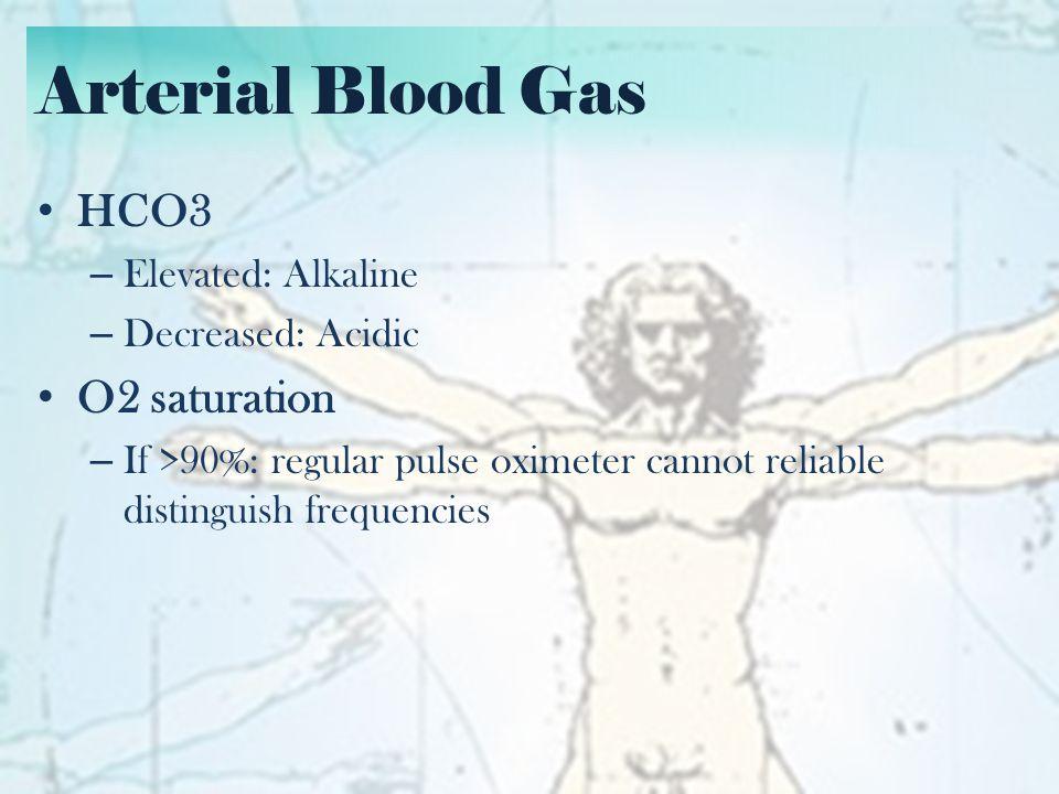ABG Interpretation Identify adequate oxygenation and saturation – Oxygenation: enough oxygen in the blood (pO2) – Saturation: enough oxygen bound to RBCs (O2 Sat)