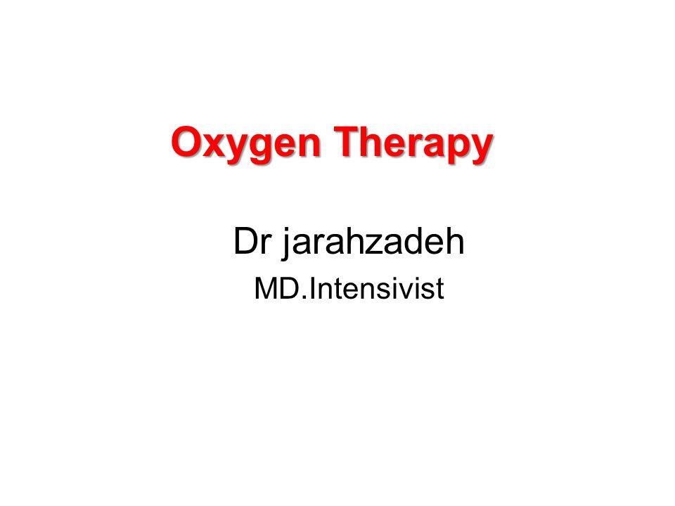 Oxygen Therapy Dr jarahzadeh MD.Intensivist