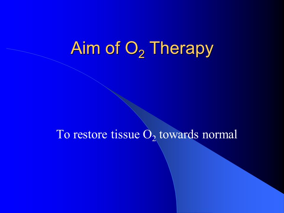 Benefit of O 2 therapy in Hypoxia Hypoxic hypoxia (gas phase) + + + Anaemic hypoxia (fluid phase – const.)+ Stagnant hypoxia (fluid phase – flow)+ Histotoxic hypoxia (tissue phase)-