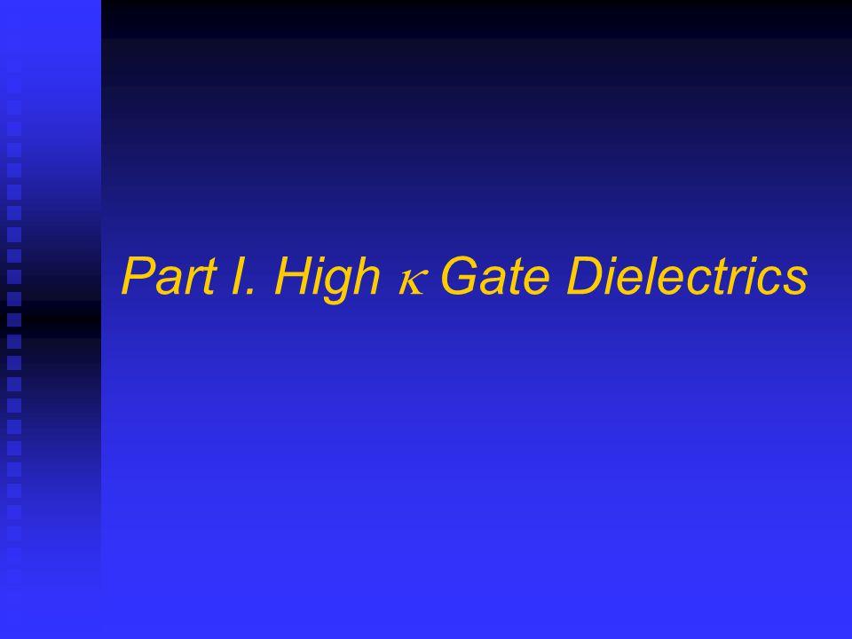 Part I. High  Gate Dielectrics 