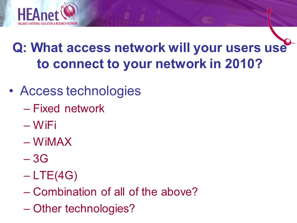 Answer A1) Stick with WiFi only on Campus A2) Negotiate 3G/4G service and remove WiFi A3) Build, wholesale or negotiate a WiMAX service A4) Combination of all of the above.