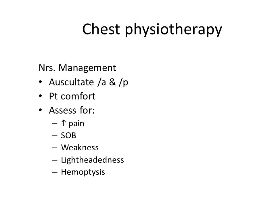 Chest physiotherapy Nrs.