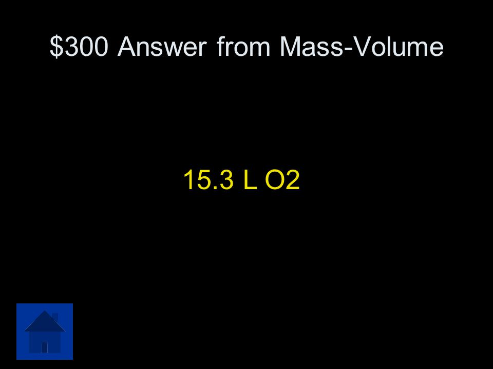 $300 Question from Mass-Volume What volume of oxygen is produced in the decomposition reaction of 145.73 g sodium chlorate ? NaClO 3  NaCl + O 2