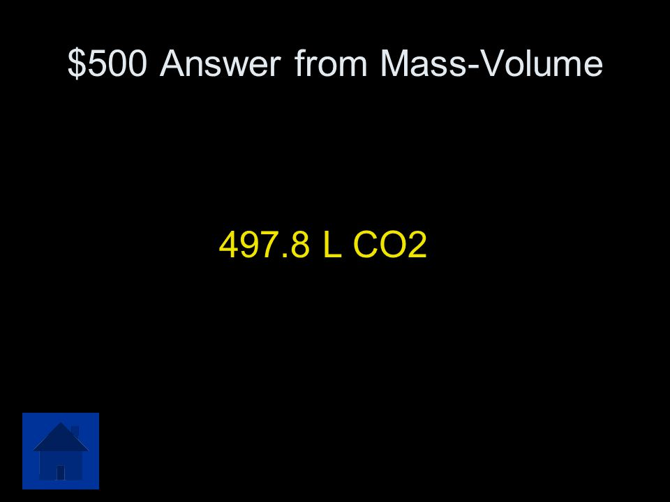 $500 Question from Mass-Volume How many liters of carbon dioxide will form from the combustion 320.0 grams of C 5 H 12 with excess oxygen?