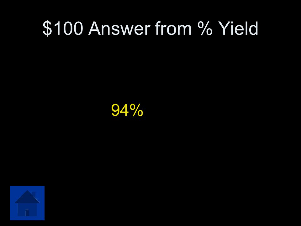 $100 Question from % Yield Calculate the theoretical yield of Calcium Oxide if 24.8 grams of Calcium Carbonate decomposes. Calculate the percent yield