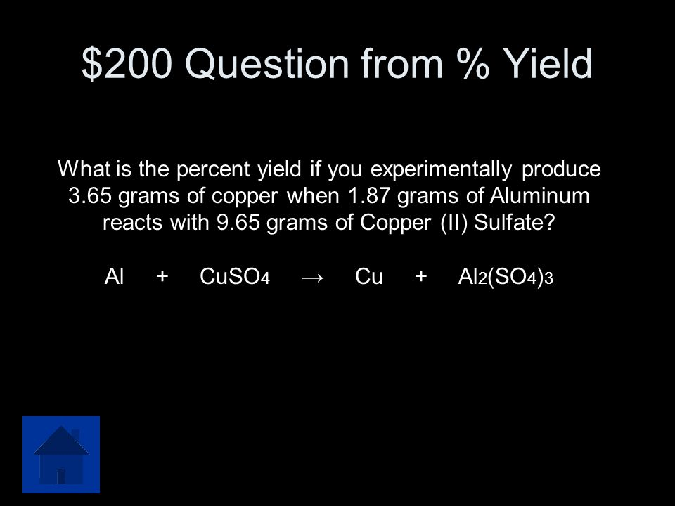 $100 Answer from % Yield 94%