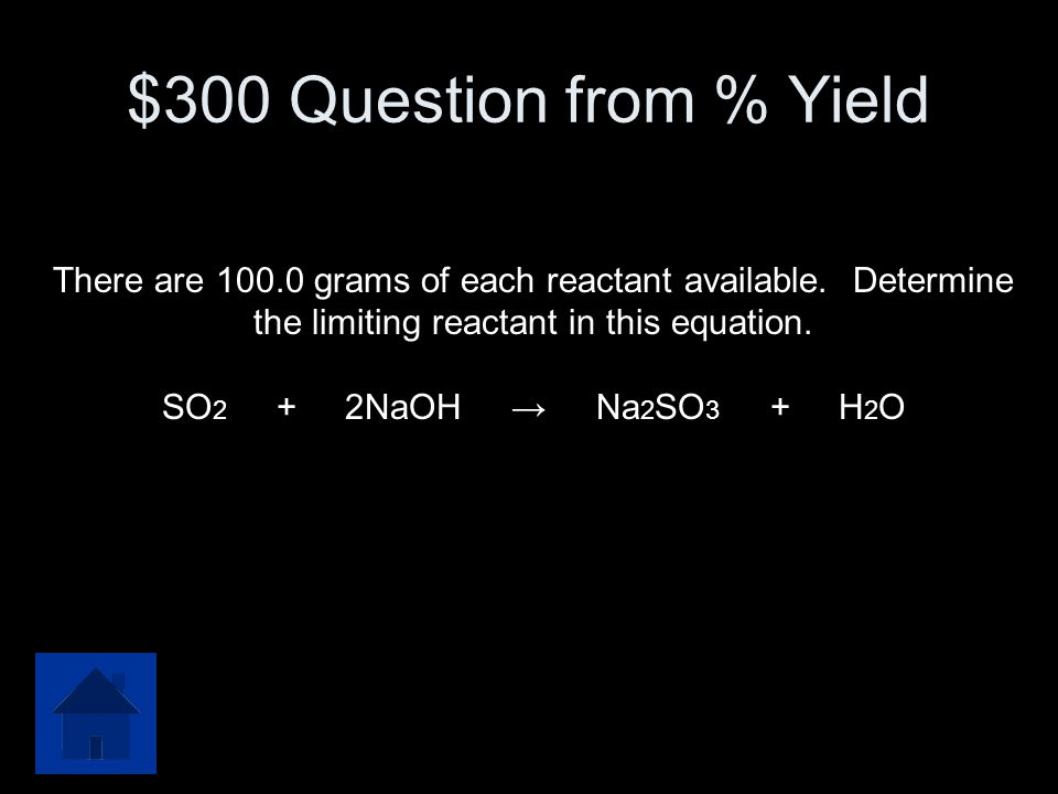 $200 Answer from % Yield 95%