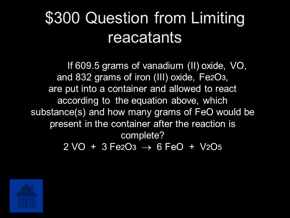 $200 Answer from Limiting Reactants LR= Al