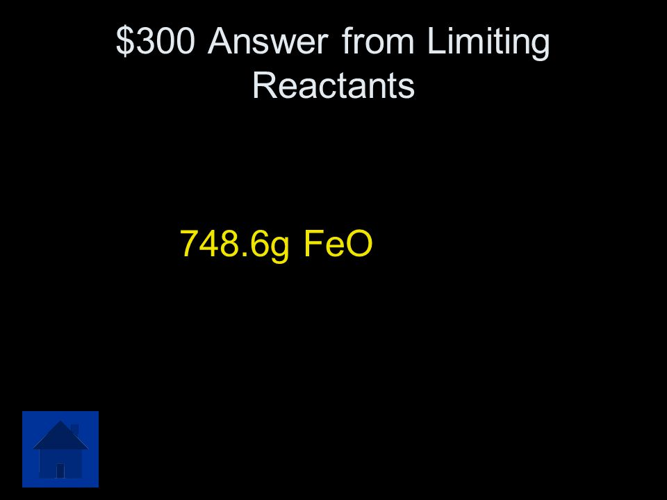 $300 Question from Limiting reacatants If 609.5 grams of vanadium (II) oxide, VO, and 832 grams of iron (III) oxide, Fe 2 O 3, are put into a containe