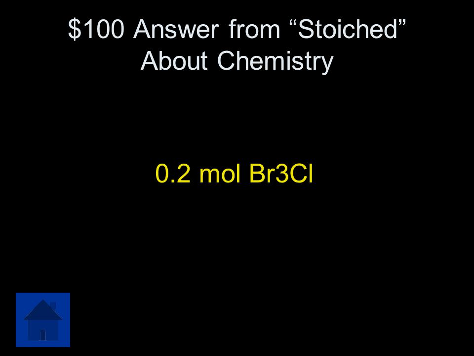 "$100 Question from ""Stoiched"" About Chemistry 0.300 moles of bromine gas (Br 2 ) and 0.500 moles of chlorine gas (Cl 2 ) react to form tribromochlorin"