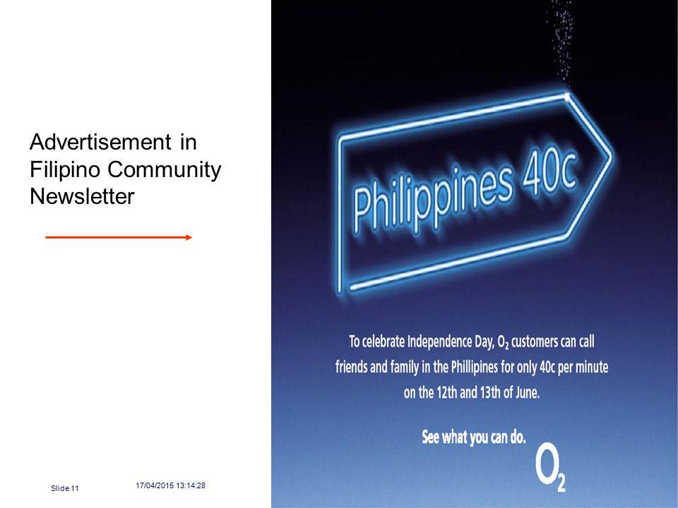 17/04/2015 13:16:04 Marketing Society Presentation Slide 11 Advertisement in Filipino Community Newsletter