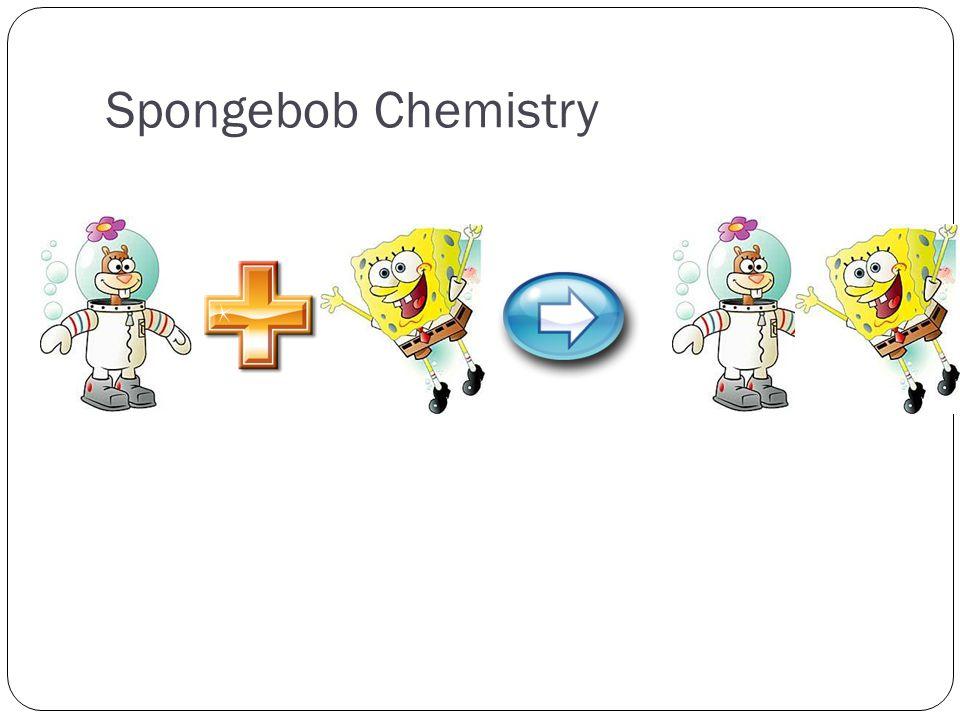 Spongebob Chemistry