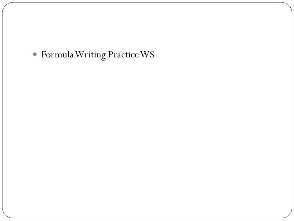 Formula Writing Practice WS