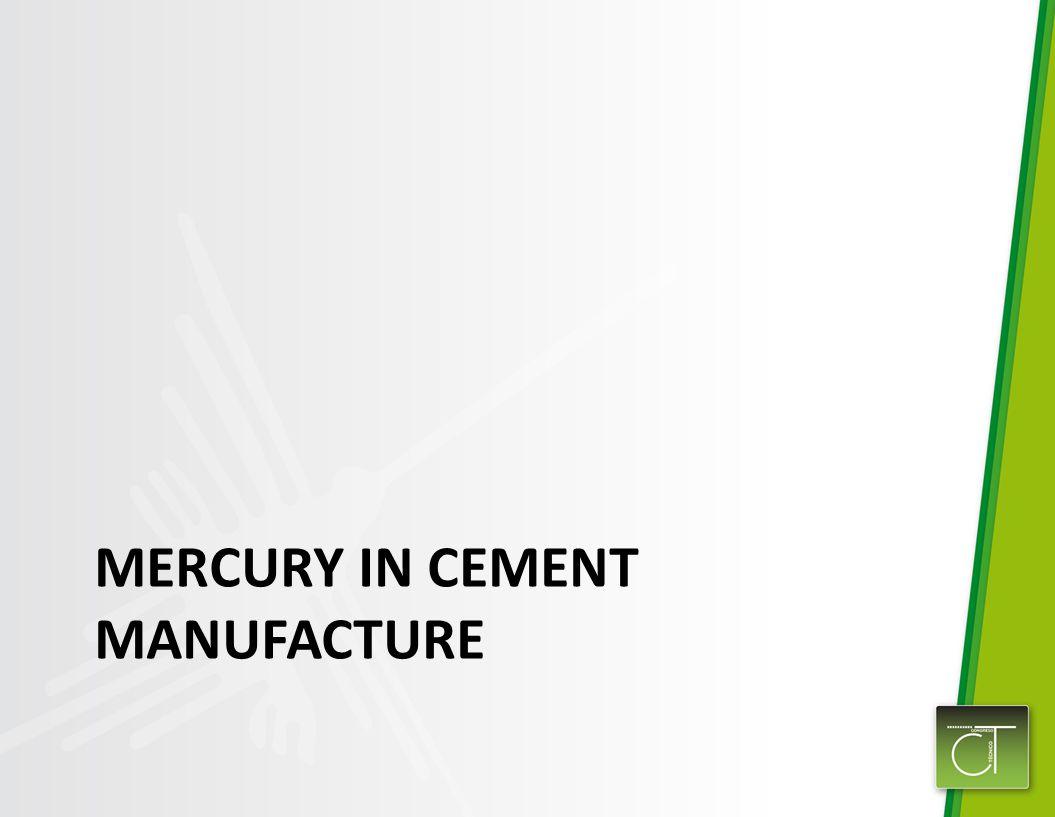 MERCURY IN CEMENT MANUFACTURE