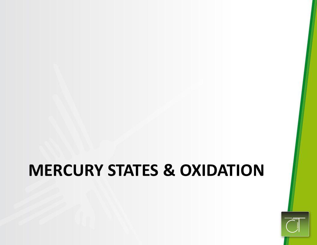 MERCURY STATES & OXIDATION