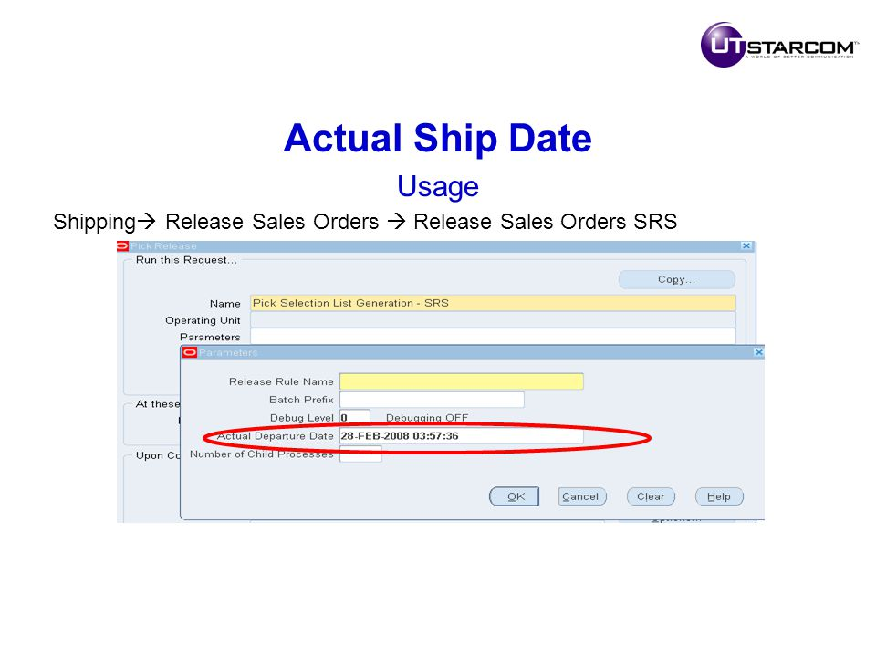 Actual Ship Date Usage Shipping  Release Sales Orders  Release Sales Orders SRS