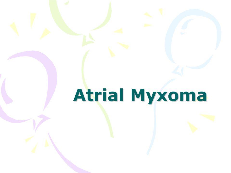 Atrial Myxoma