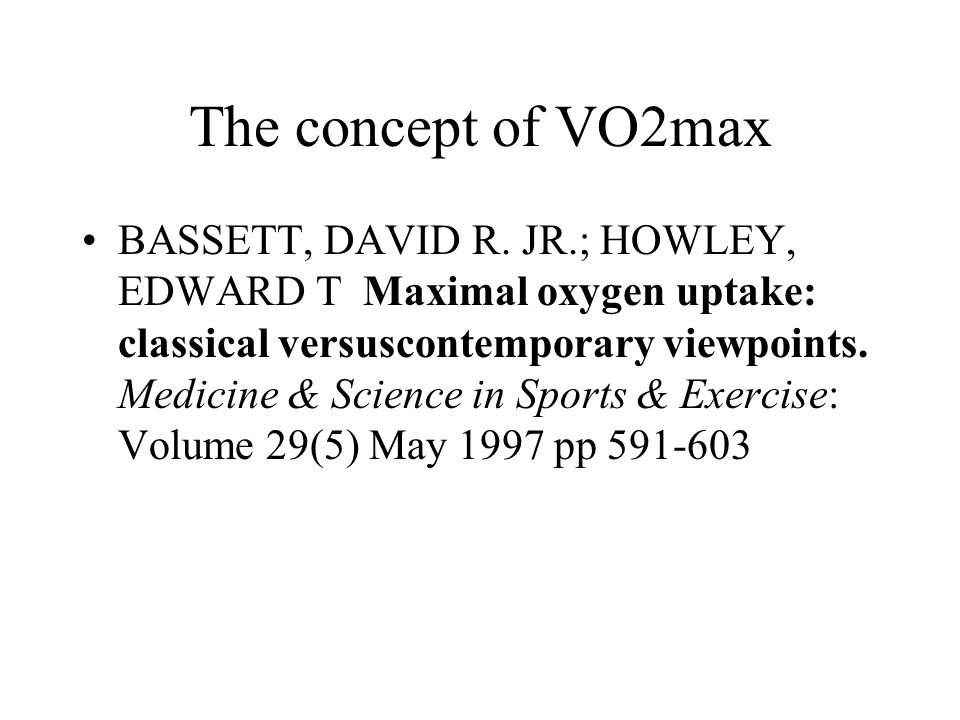 Role of Muscle Mass It is necessary to use the largest muscle mass possible to elicit a true VO2max Exercise using small muscle masses do not elicit VO2max –Since VO2 is directly proportional to work, it might be expected that using more muscle mass would elicit proportionally more O2 consumption Max work is limited using large muscle mass vs small