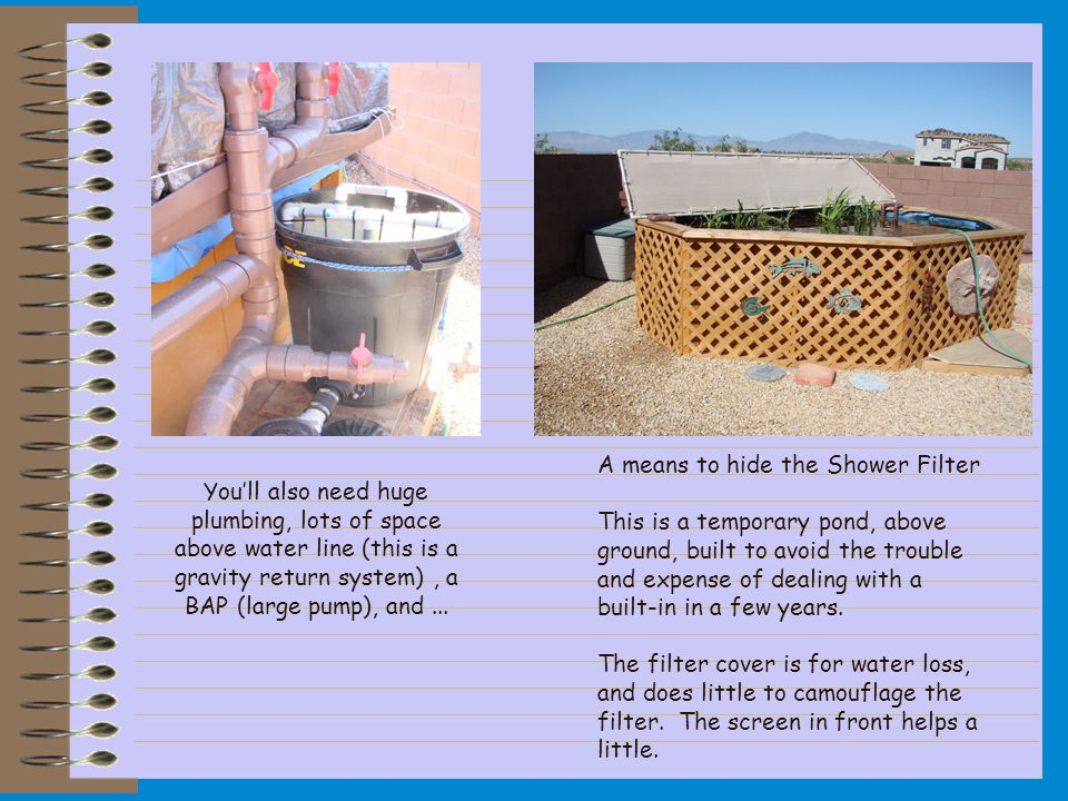 You'll also need huge plumbing, lots of space above water line (this is a gravity return system), a BAP (large pump), and...