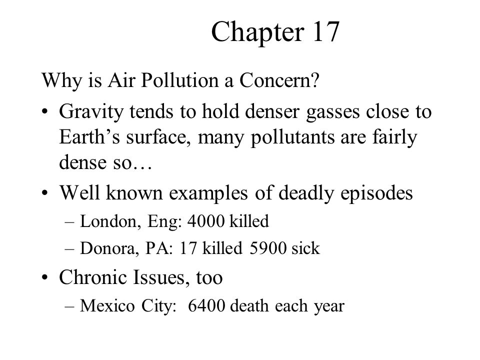 Chapter 17 Why is Air Pollution a Concern.