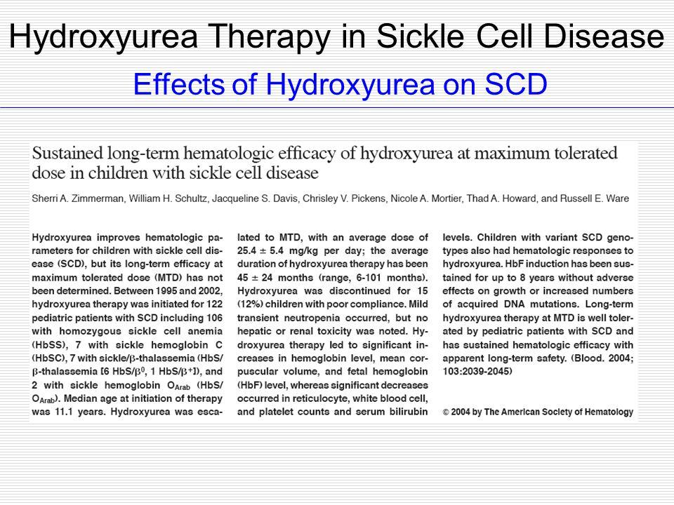 Effects of Hydroxyurea on SCD Hydroxyurea Therapy in Sickle Cell Disease