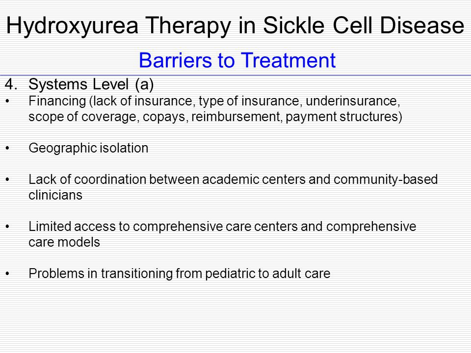 Barriers to Treatment 4. Systems Level (a) Financing (lack of insurance, type of insurance, underinsurance, scope of coverage, copays, reimbursement,