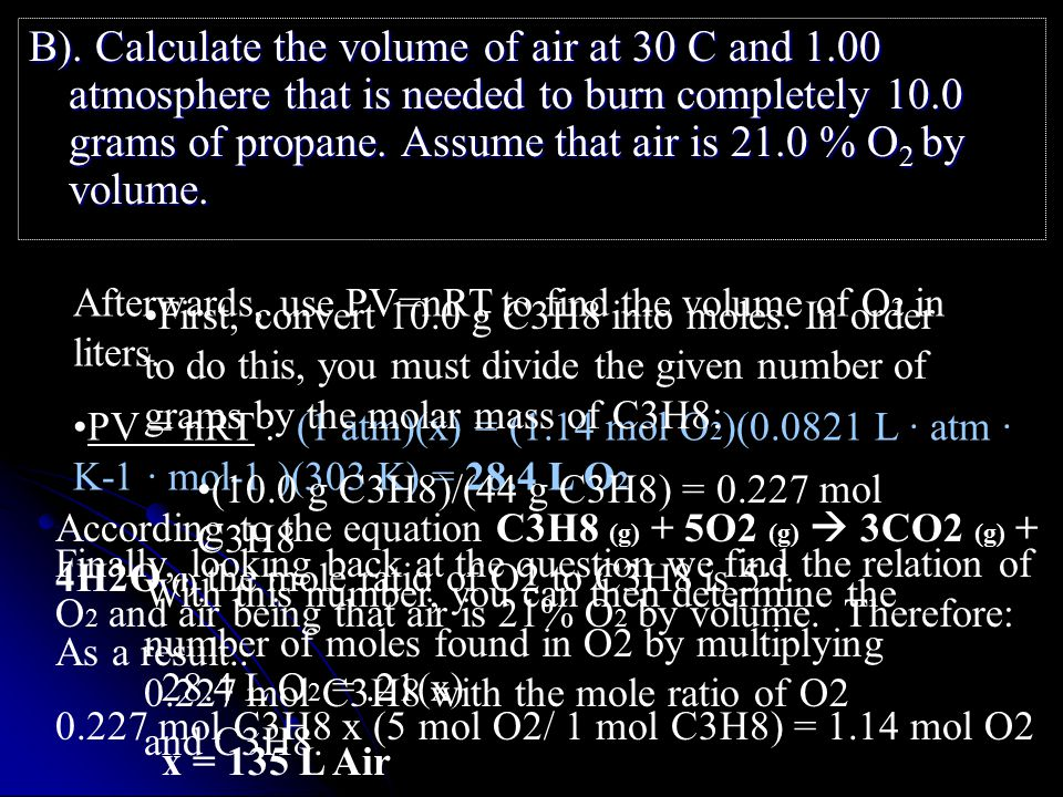 Finally, looking back at the question we find the relation of O 2 and air being that air is 21% O 2 by volume.