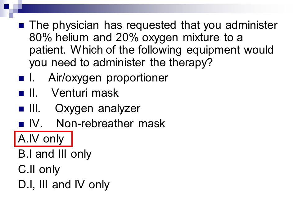 A patient with COPD is receiving oxygen, 2 L/min by nasal cannula, at home.