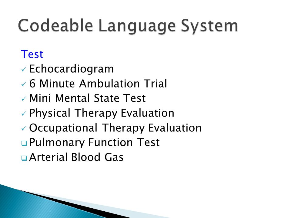 Test Echocardiogram 6 Minute Ambulation Trial Mini Mental State Test Physical Therapy Evaluation Occupational Therapy Evaluation  Pulmonary Function Test  Arterial Blood Gas
