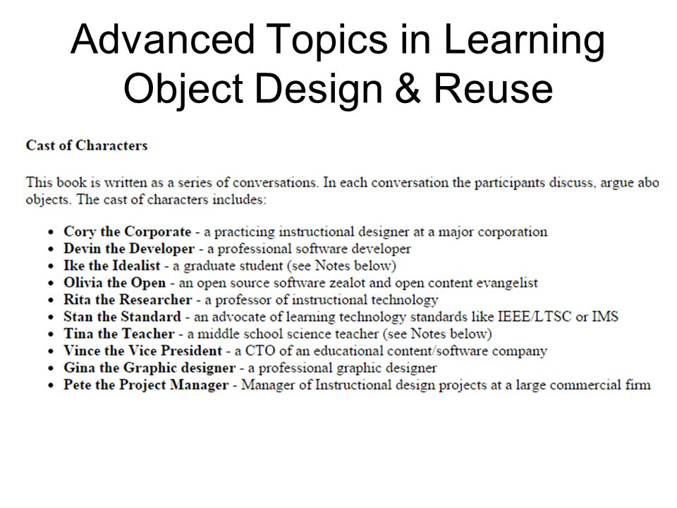 Advanced Topics in Learning Object Design & Reuse