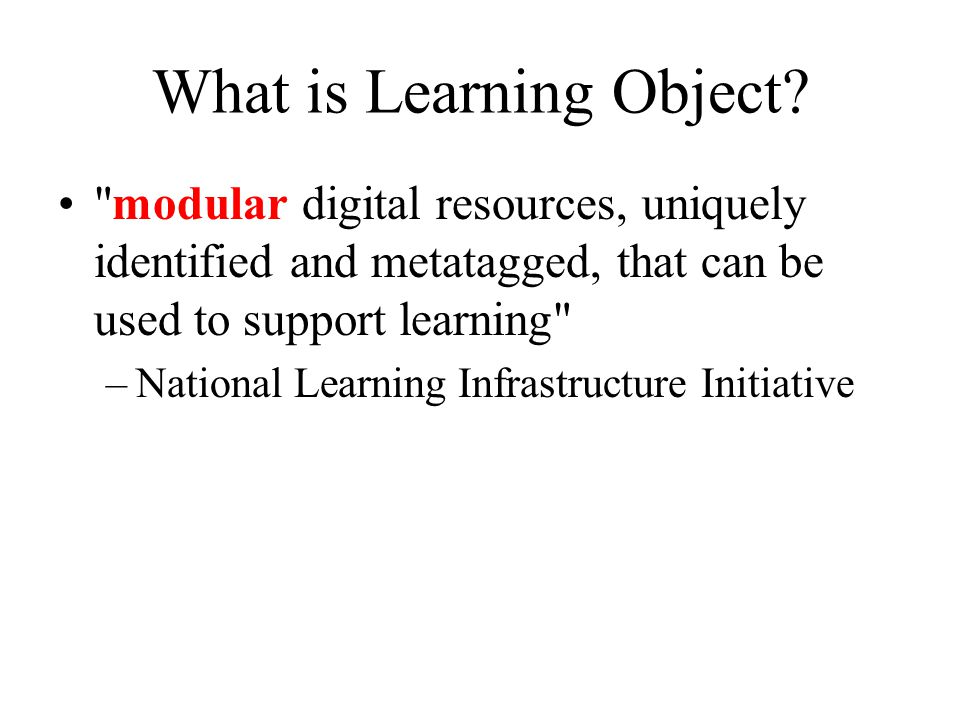 What does this mean.So what does this have to do with learning objects.