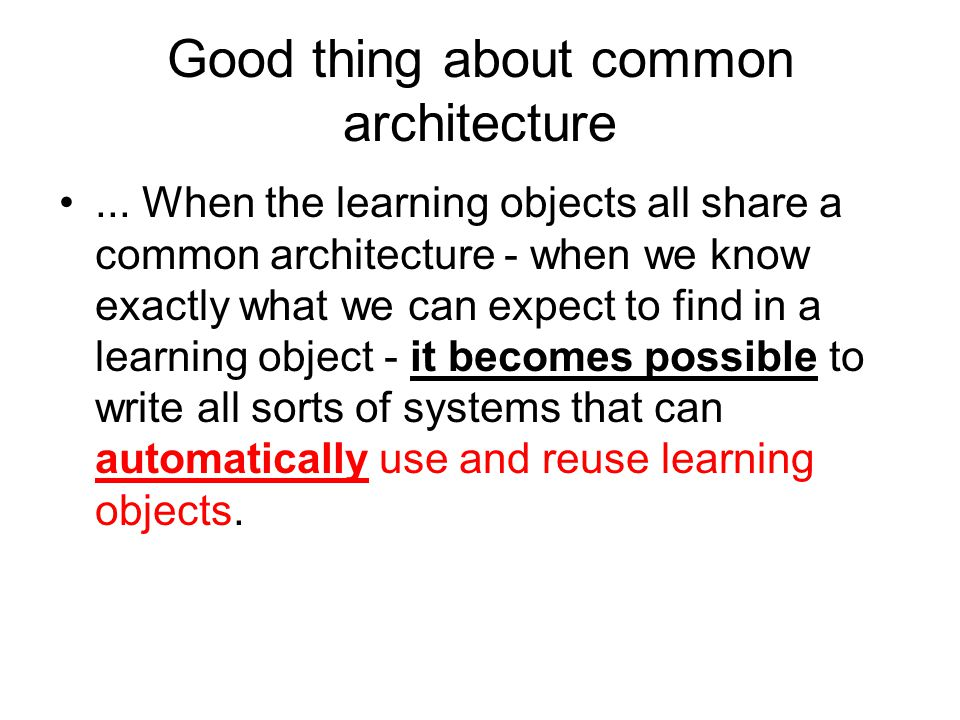 Good thing about common architecture...