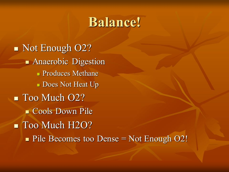 Balance. Not Enough O2. Not Enough O2.