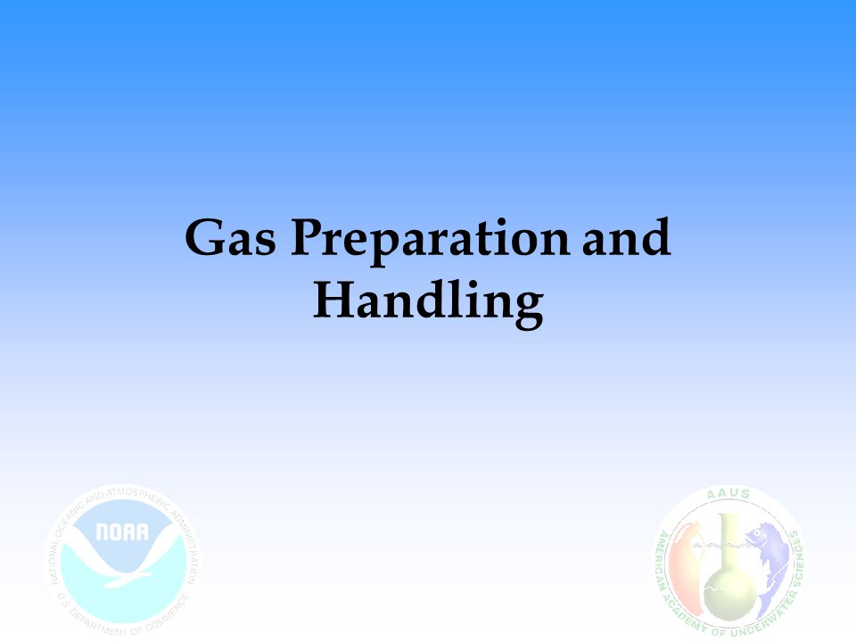 Oxygen Handling Oxygen –Supports life –Supports combustion Fire is a rapid chemical reaction –Virtually everything will burn in oxygen Fire triangle: –Oxygen –Fuel –Ignition All 3 must be present to have fire Oxygen Fuel Ignition